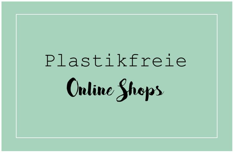 Plastikfreie Online Shops