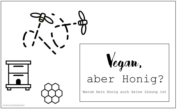 vegan aber Honig